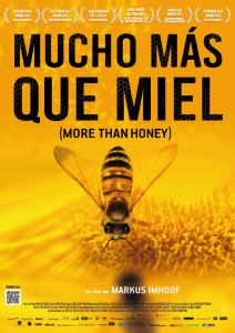Mucho Mas que Miel - More Than Honey